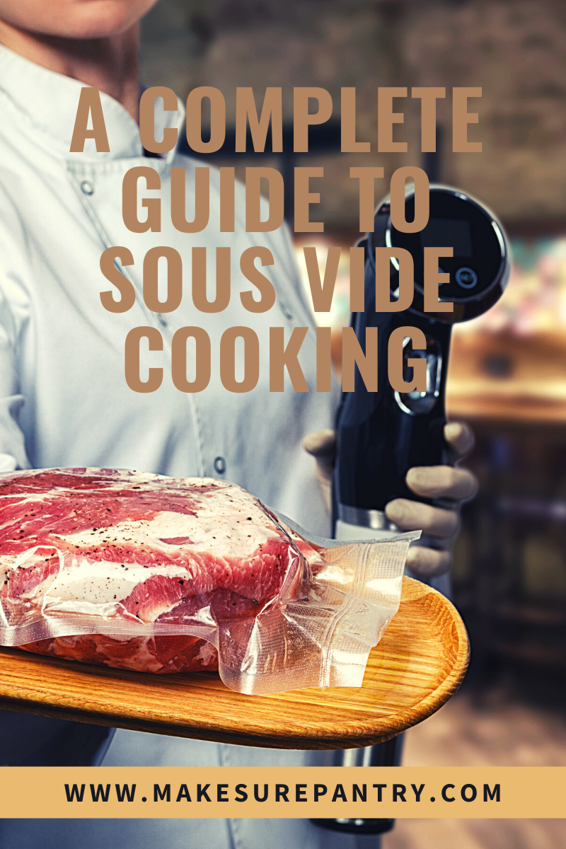 complete guide to sous vide cooking