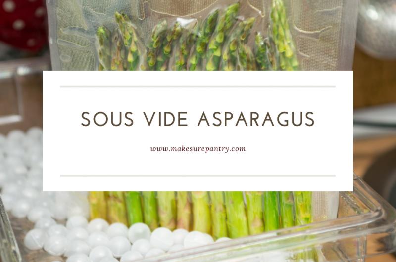 Sous vide Asparagus Recipe