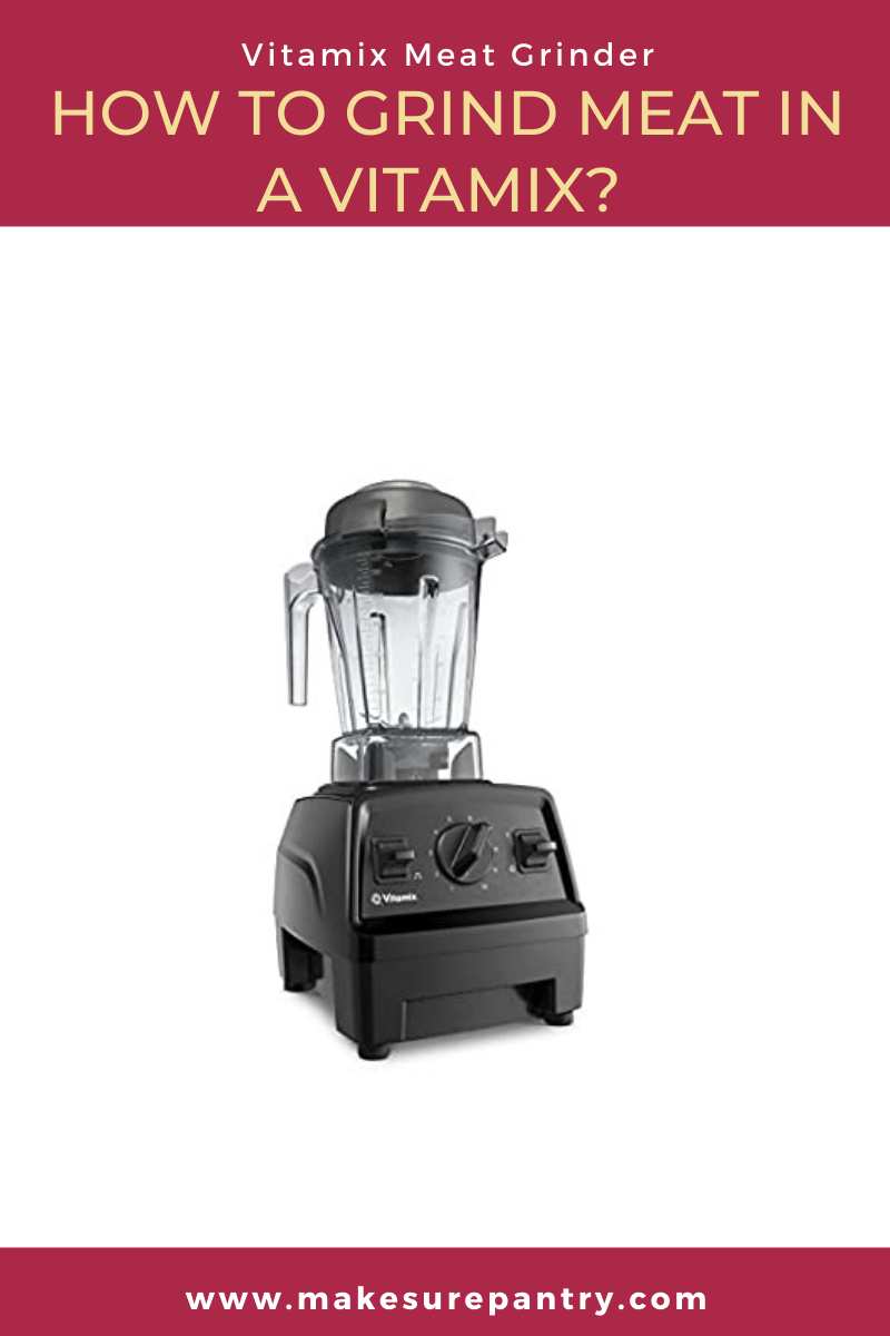 vitamix meat grinder